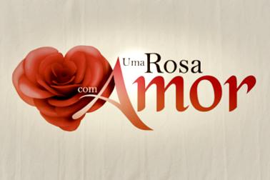 Uma Rosa com Amor 2